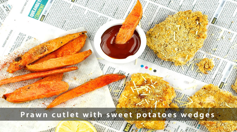 Prawn cutlet with sweet potatoes wedges